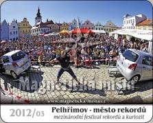 Magnetky: Pelhřimov - město rekordů